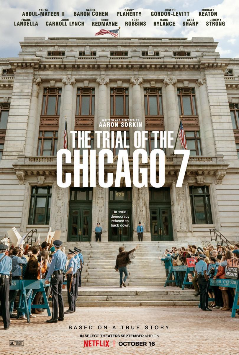 El juicio de los 7 de Chicago: Netflix estrenó una segura candidata al Oscar